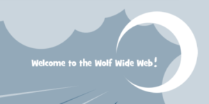 Welcome to the Wolf Wide Web